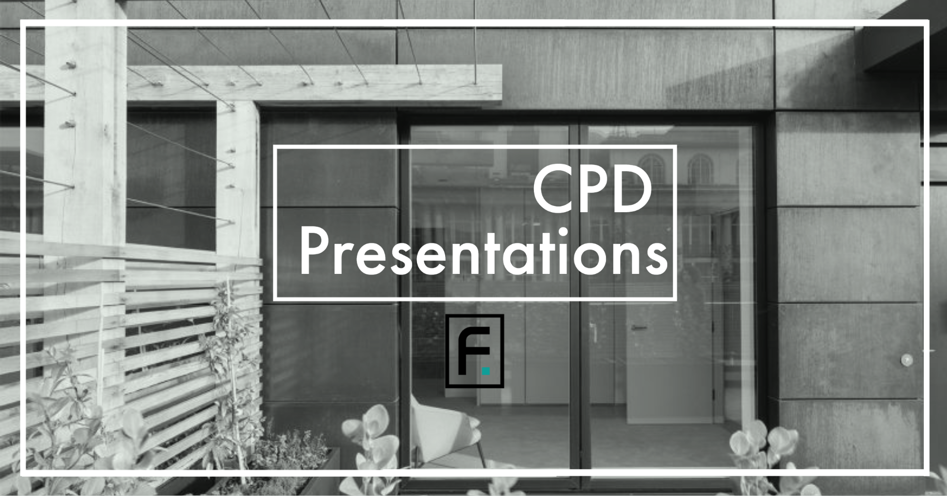 CPD Presentations for Architects